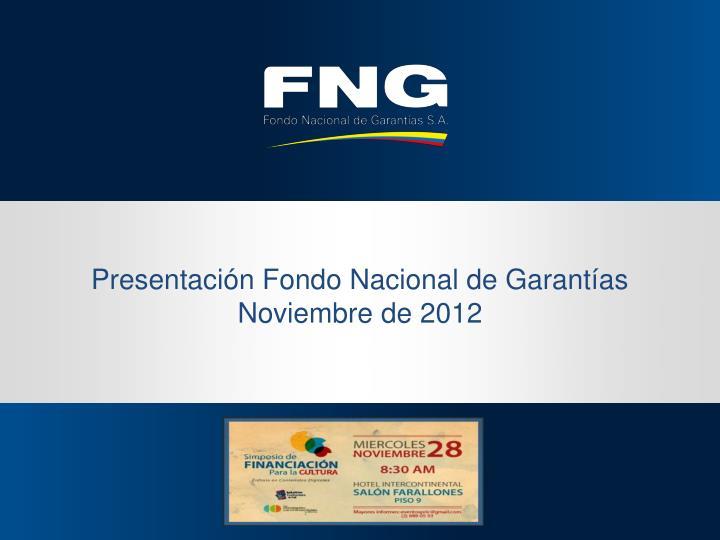 Presentación Fondo Nacional de Garantías