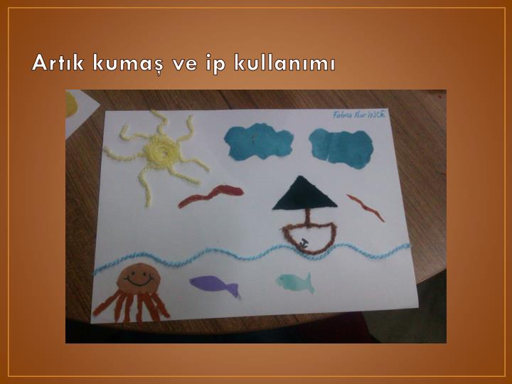 Art k kuma ve ip kullan m