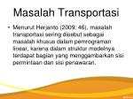 m asalah transportasi