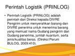 perintah logistik prinlog