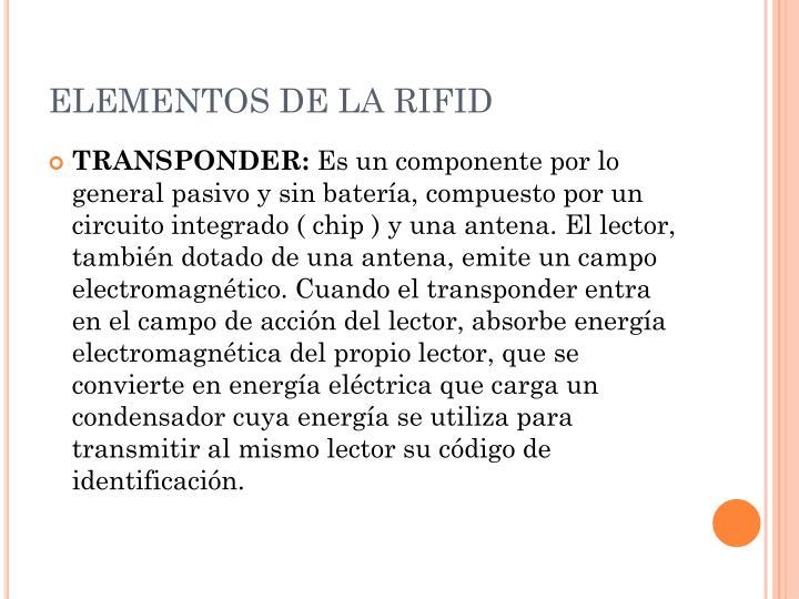 ELEMENTOS DE LA RIFID