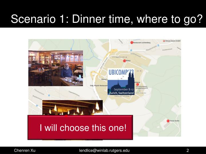 Scenario 1 dinner time where to go