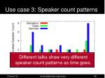 use case 3 speaker count patterns