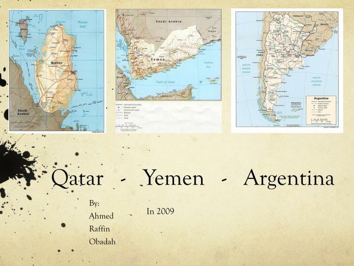 Qatar   -   Yemen   -   Argentina