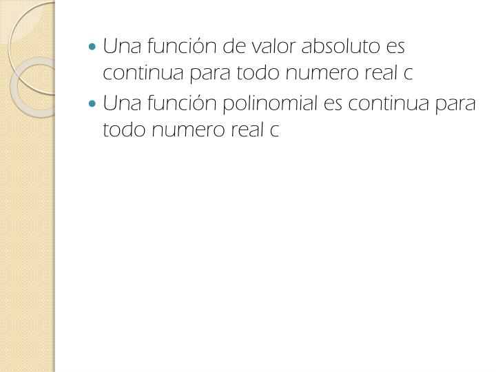 Una función de valor absoluto es continua para todo numero real c