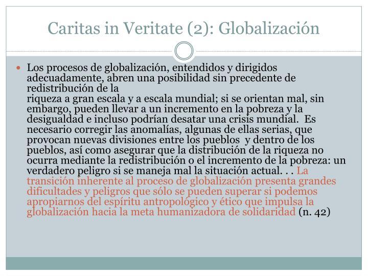 Caritas in Veritate (2): Globalización