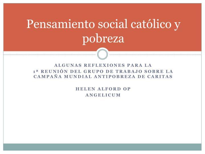 Pensamiento social católico y pobreza
