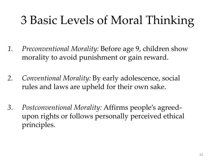 3 Basic Levels of Moral Thinking