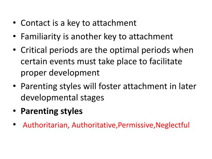 Contact is a key to attachment