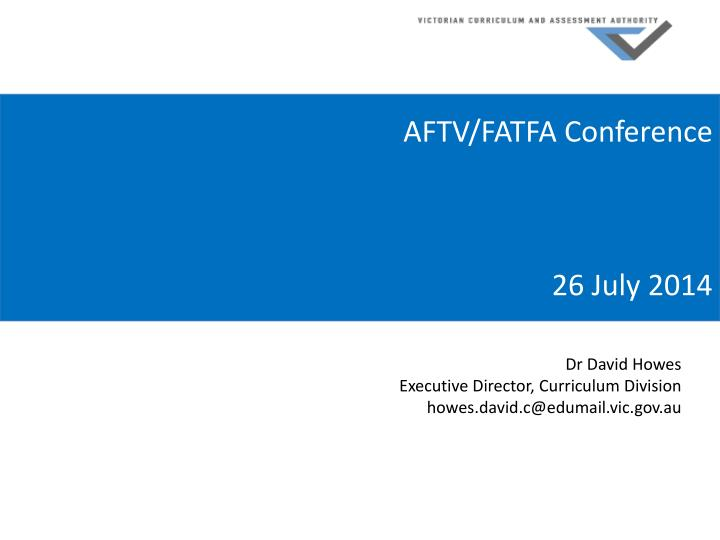 Aftv fatfa conference 26 july 2014