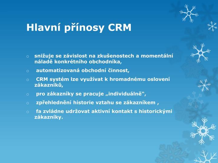 Hlavní přínosy CRM