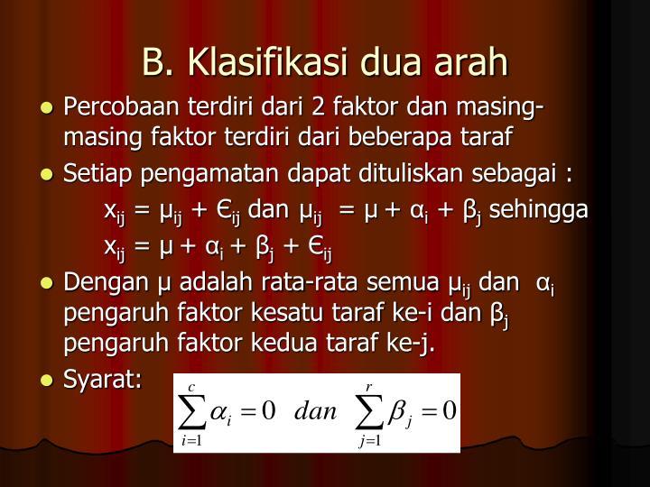 B. Klasifikasi dua arah