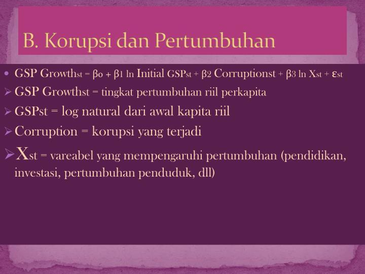B. Korupsi dan Pertumbuhan