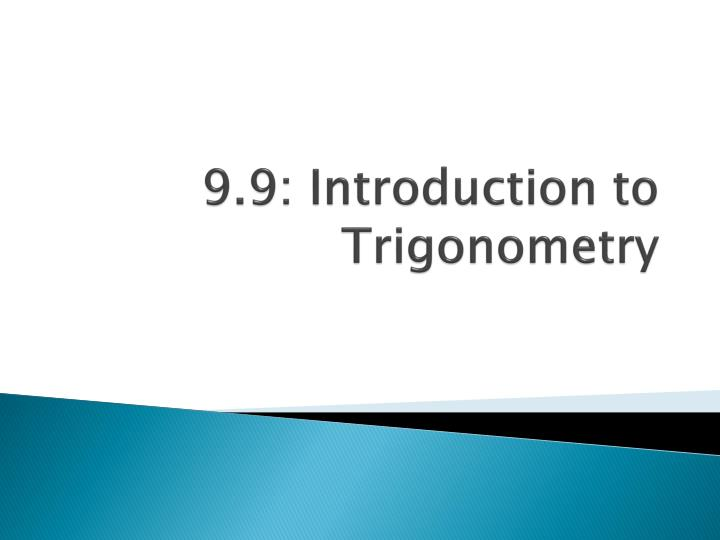 9.9: Introduction to Trigonometry