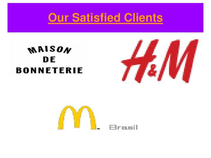 Our Satisfied Clients