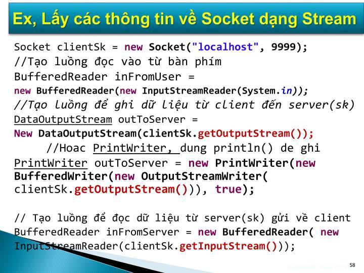 Ex, Lấy các thông tin về Socket dạng Stream