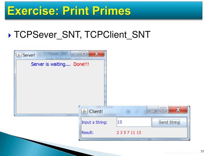 Exercise: Print Primes