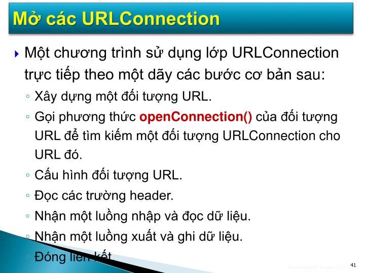 Mở các URLConnection