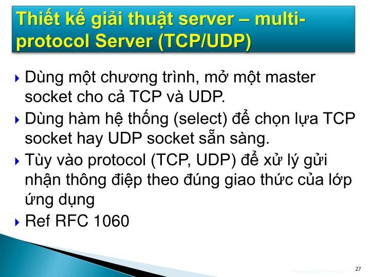 Thiết kế giải thuật server – multi-protocol Server (TCP/UDP)