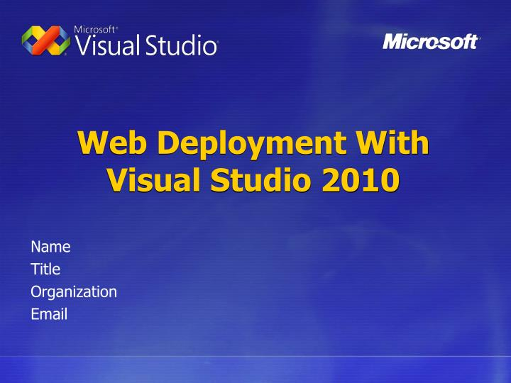 Web deployment with visual studio 2010