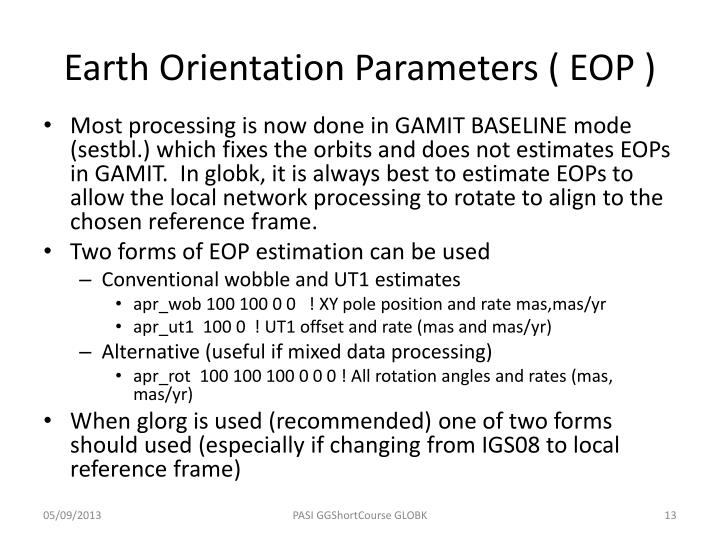 Earth Orientation Parameters ( EOP )