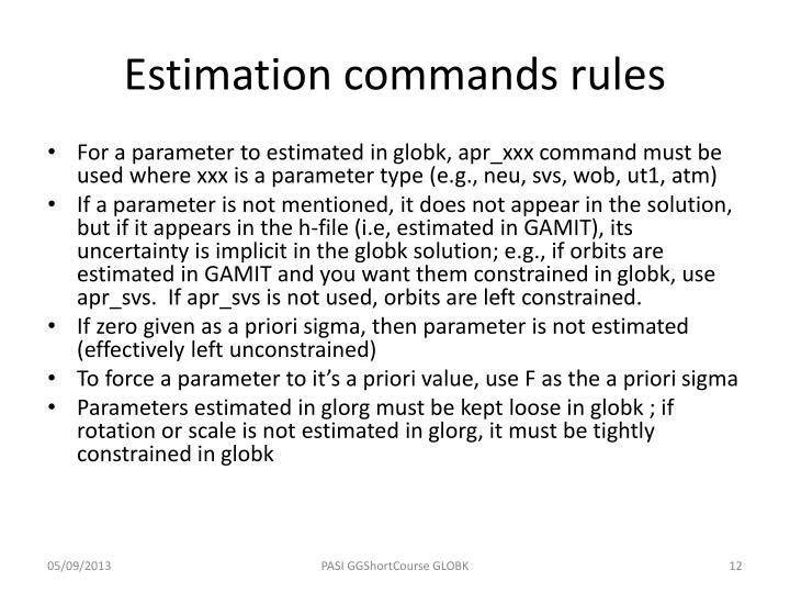 Estimation commands rules