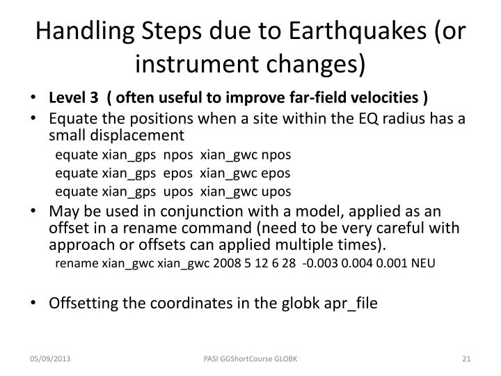 Handling Steps due to Earthquakes (or instrument changes)