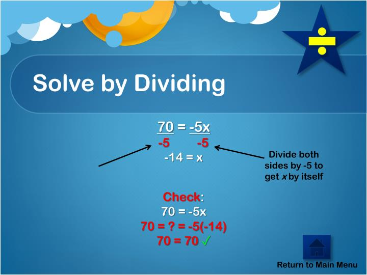 Solve by Dividing