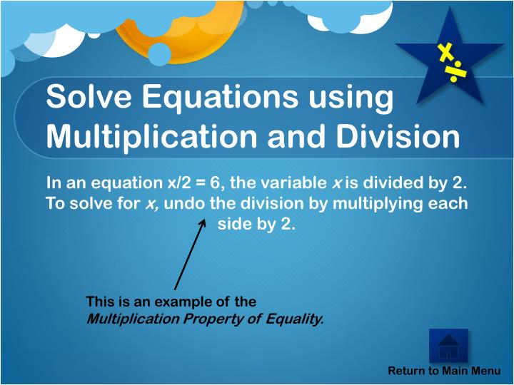 Solve Equations using Multiplication and Division