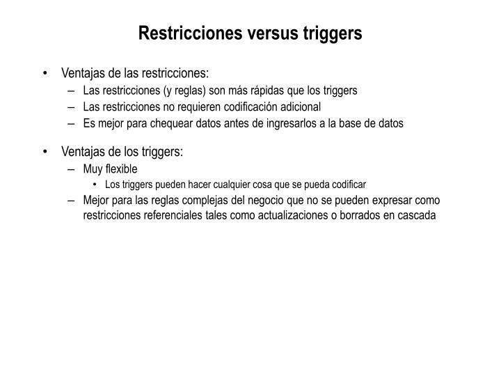 Restricciones versus triggers