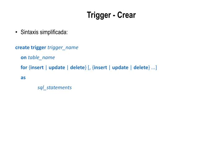 Trigger -