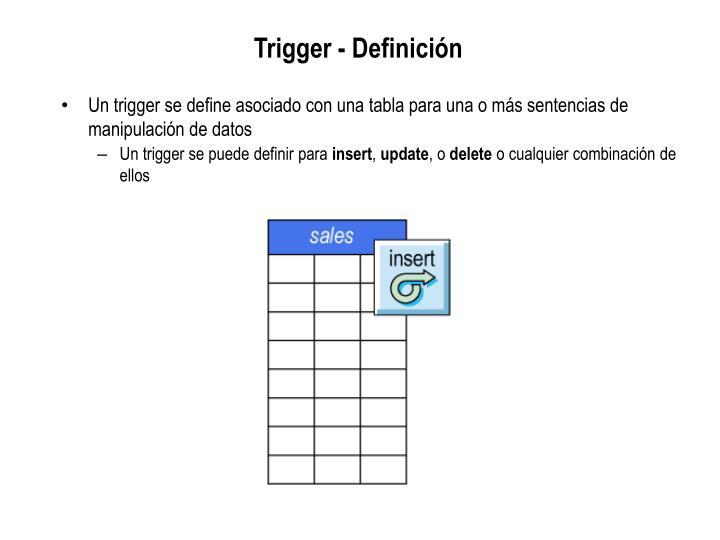 Trigger - Definición