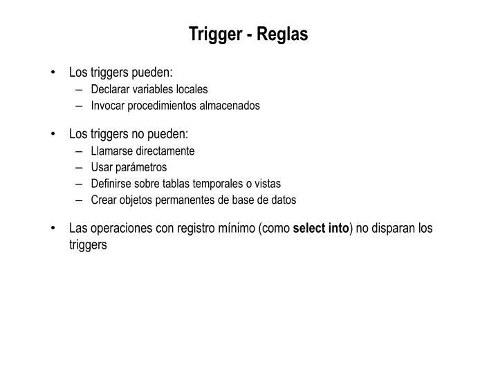 Trigger - Reglas
