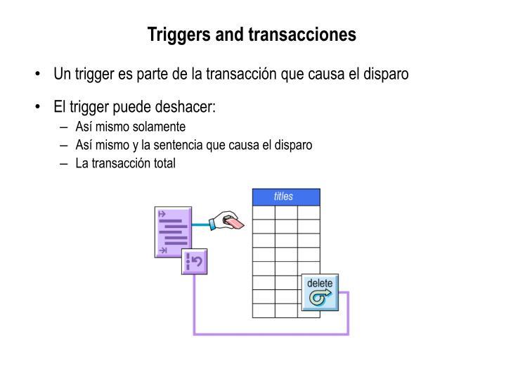 Triggers and transacciones