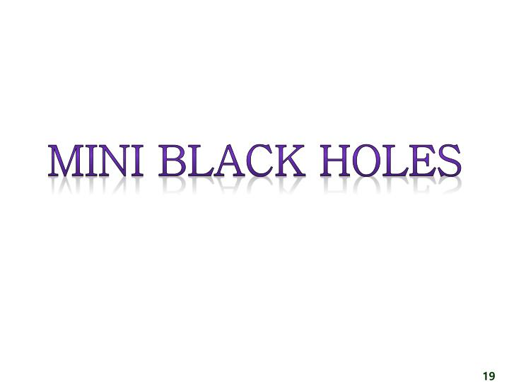 Mini black holes