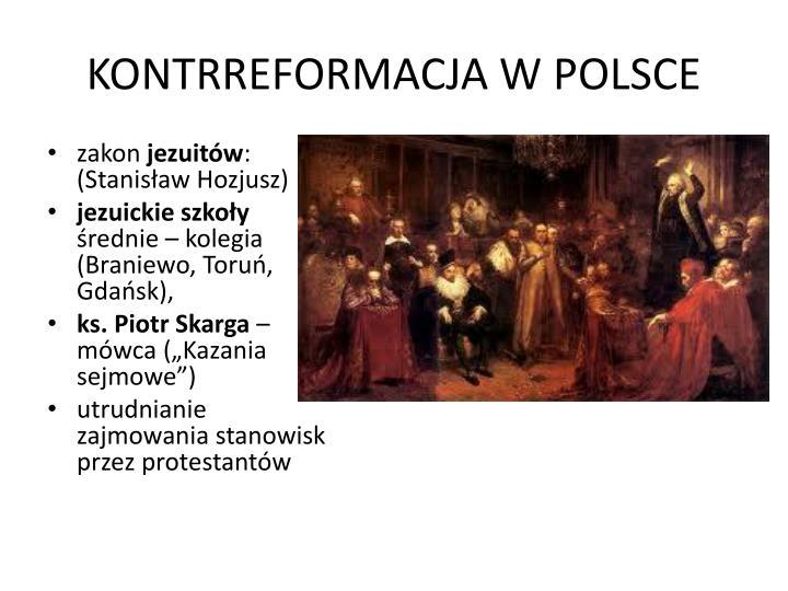 KONTRREFORMACJA W POLSCE