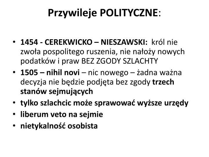 Przywileje POLITYCZNE