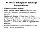 xv wiek z ota jesie polskiego redniowiecza