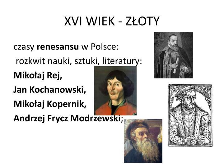 XVI WIEK - ZŁOTY