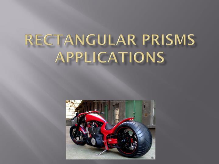 Rectangular Prisms Applications