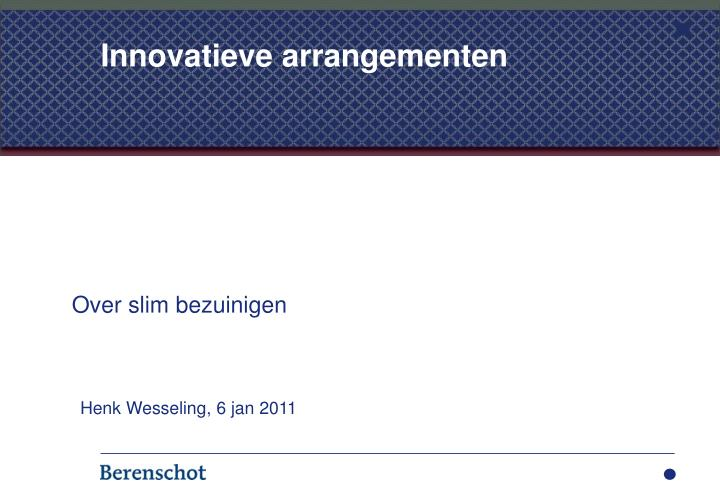 Innovatieve arrangementen