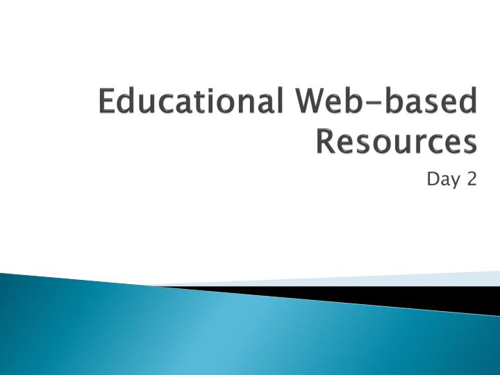 Educational web based resources