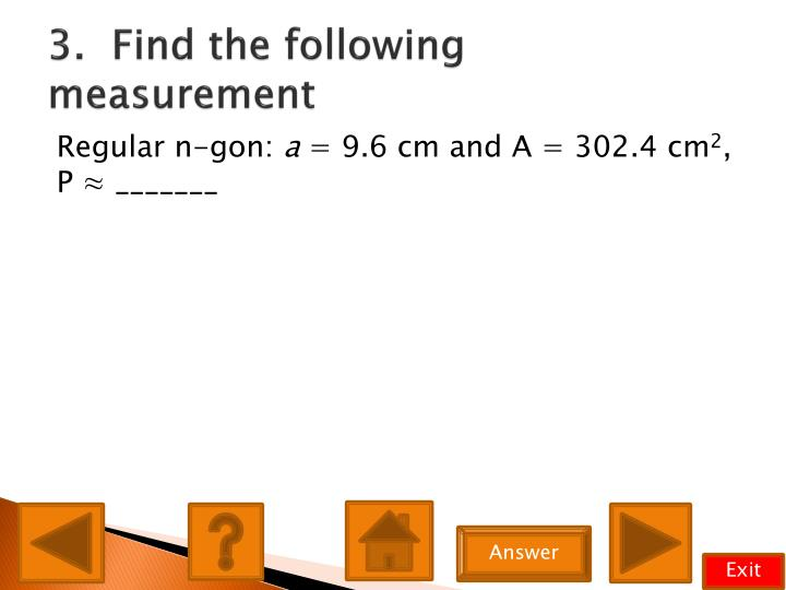 3.  Find the following measurement