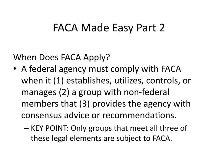 FACA Made Easy Part 2
