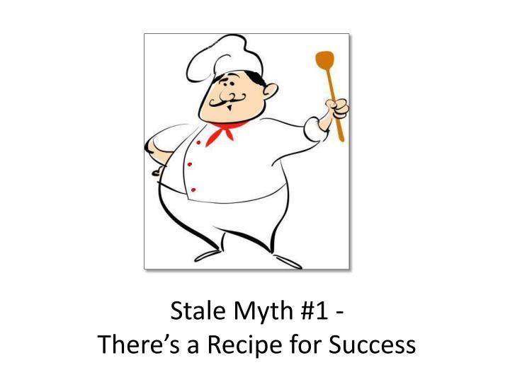Stale Myth #1 -