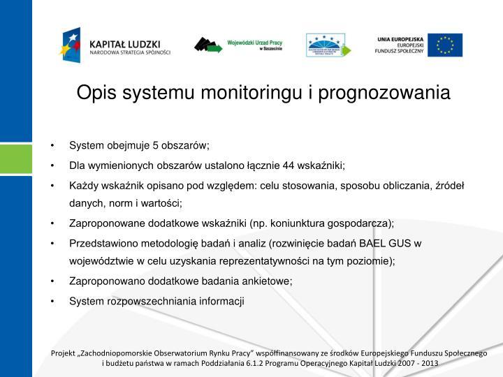 Opis systemu monitoringu i prognozowania