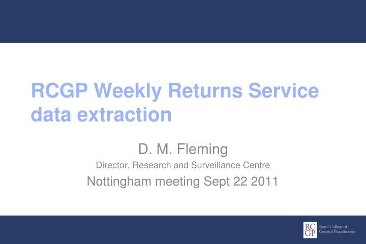 RCGP Weekly Returns Service