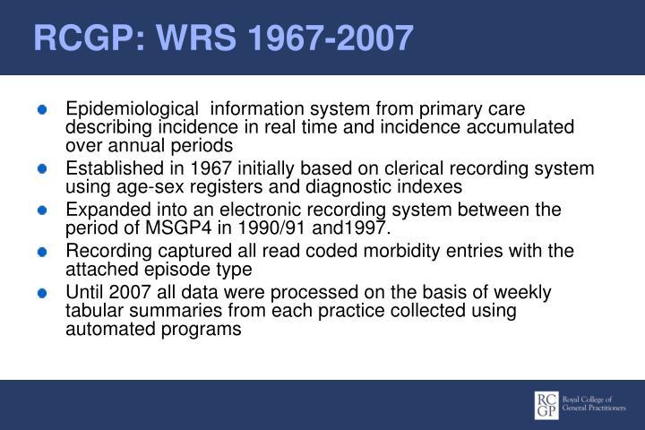 RCGP: WRS 1967-2007