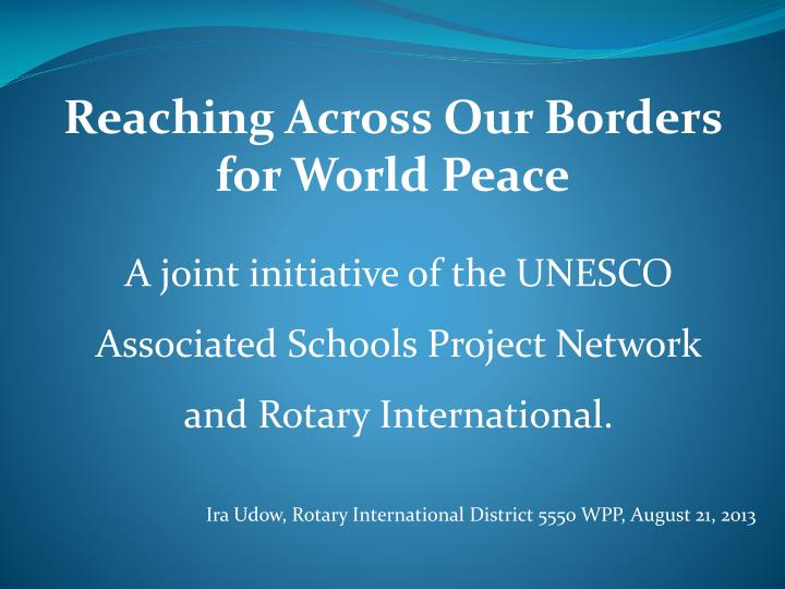Reaching across our borders for world peace