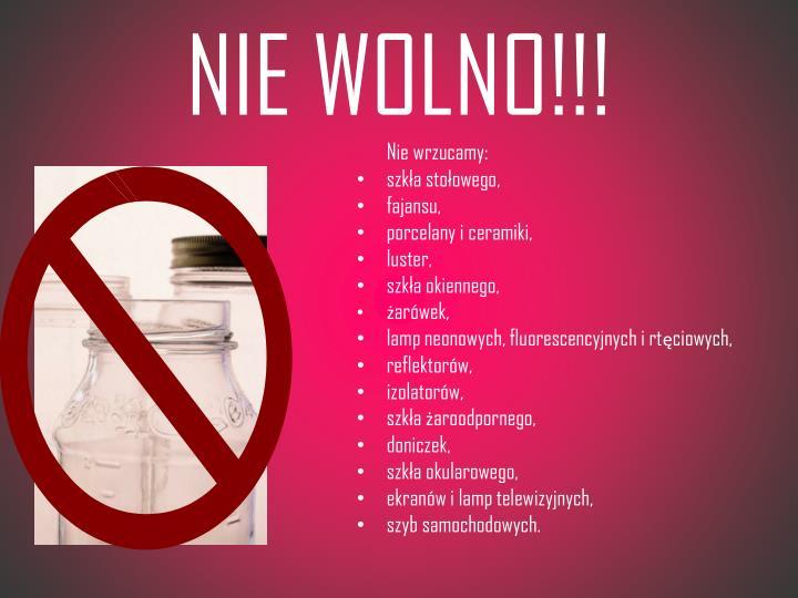NIE WOLNO!!!